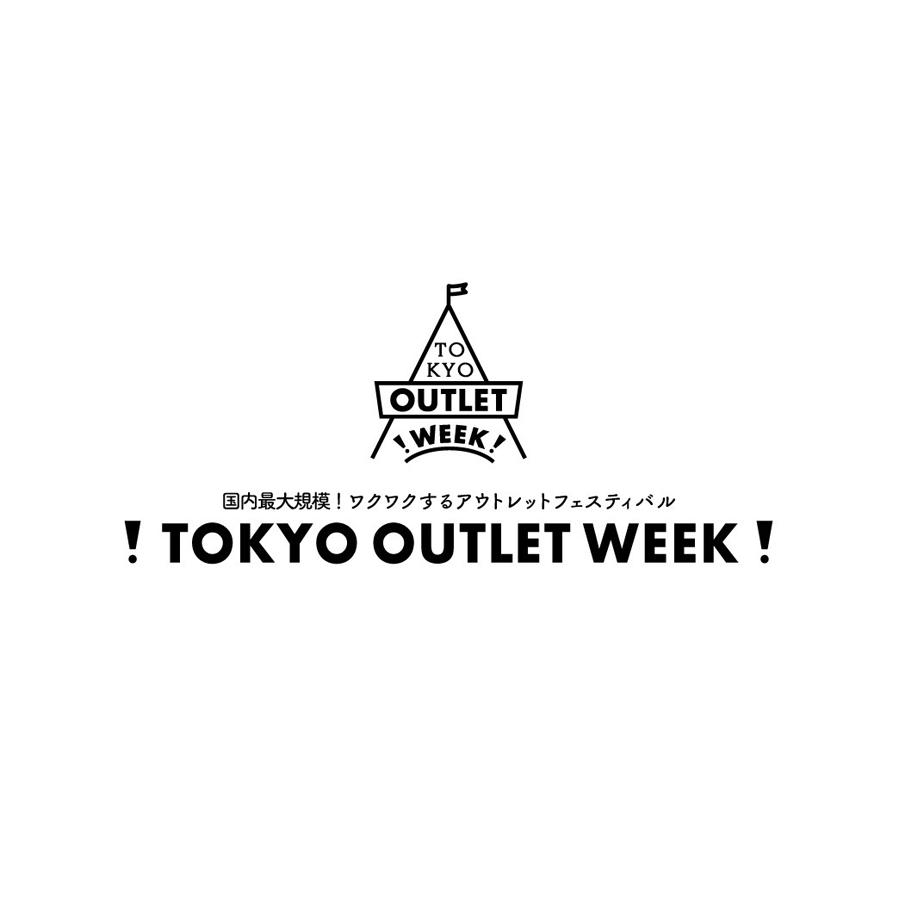 TOKYO OUTLET WEEK 2016 AW